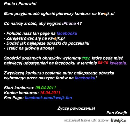 KONKURS NA KWEJK.PL - Wygraj iPhone'a 4!