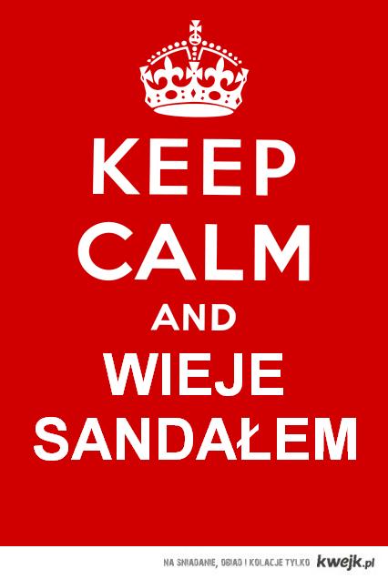 Keep Calm and Wieje Sandałem