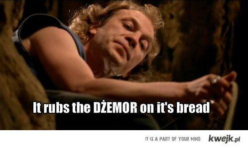 wciera dżemor w chleb!