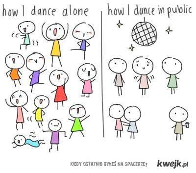 How to dance...