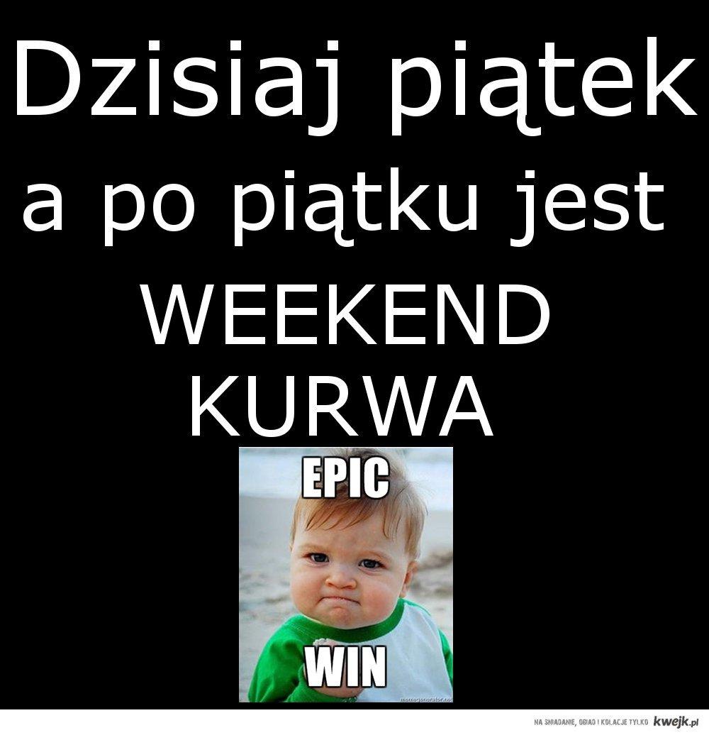 Weekend k*rwa