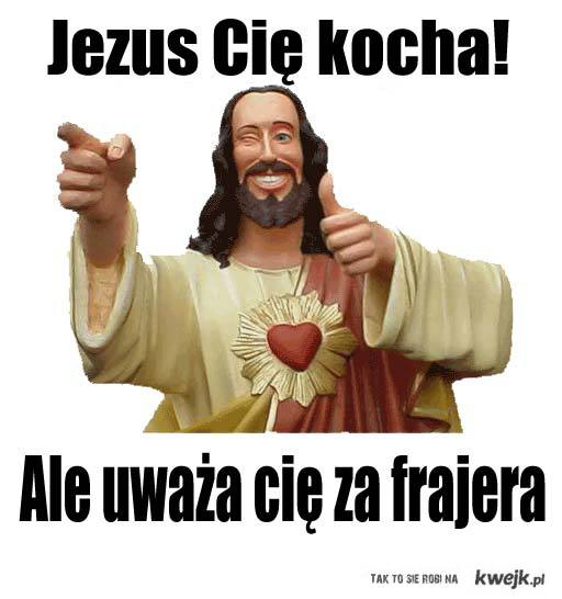 Jezus Cię kocha