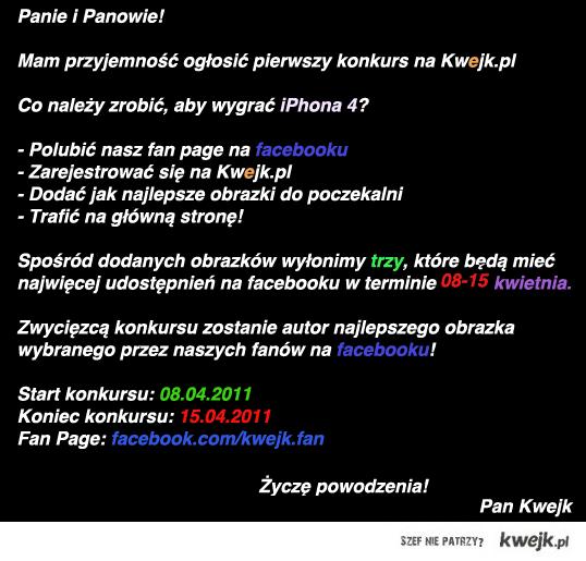 KONKURS NA KWEJK.PL - Wygraj iPhone'a 4!!