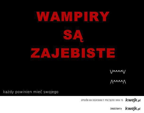 Wampir, Wampih, Wampiry, Wampihy, Zmierzch, Pamietniki Wampirow, Krew, Blood, Noc, Cien