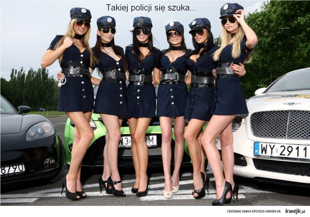 Takiej policji się szuka...