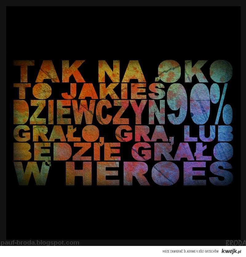 heroes...