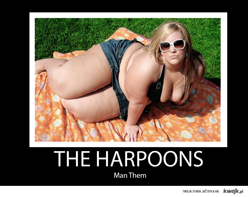 Man the Harpoons!