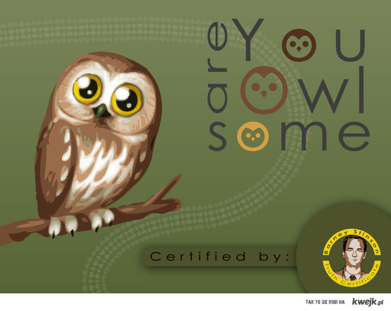 You are Owl-Some