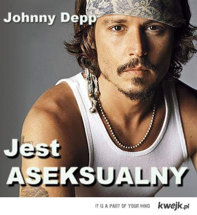 Johnny Depp nie jest seksowny