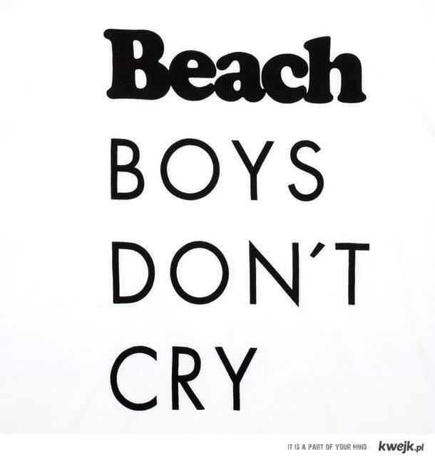 Beach Boys Don't Cry