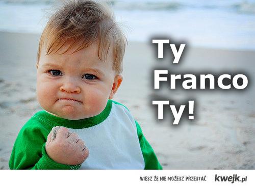 Ty Franco Ty!