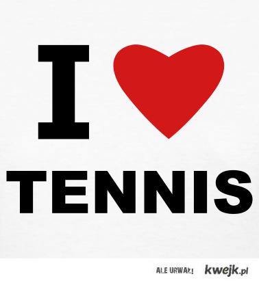 i love tenis
