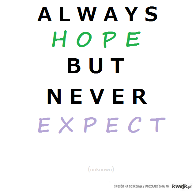 hope, but