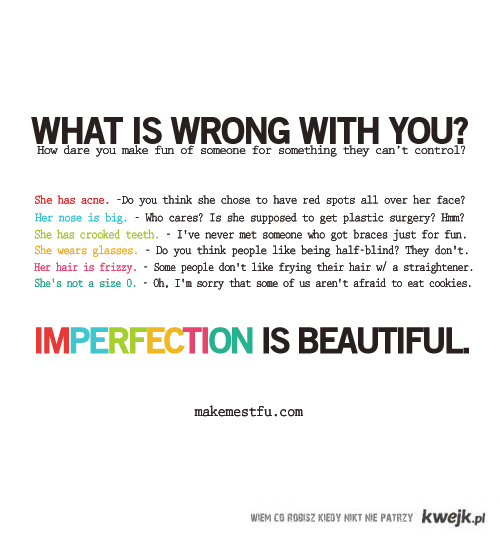 Niedoskonałość jest piękna!