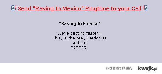 Raving in Mexico