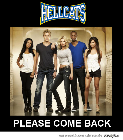 HELLCATS COME BACK, PLEASE