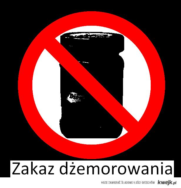 Zakaz dżemorowania - znak