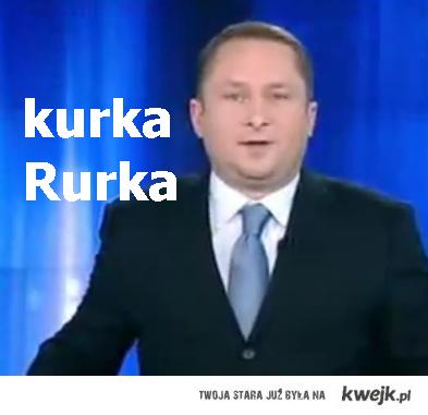 Kurka Rurka :D