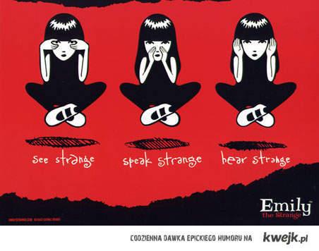 see strange speak strange hear strange
