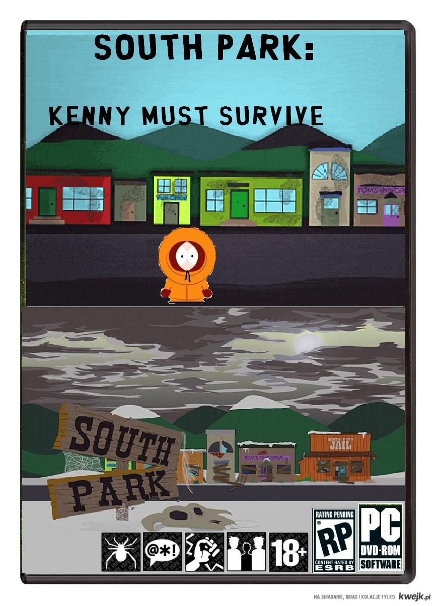 Kenny must survive