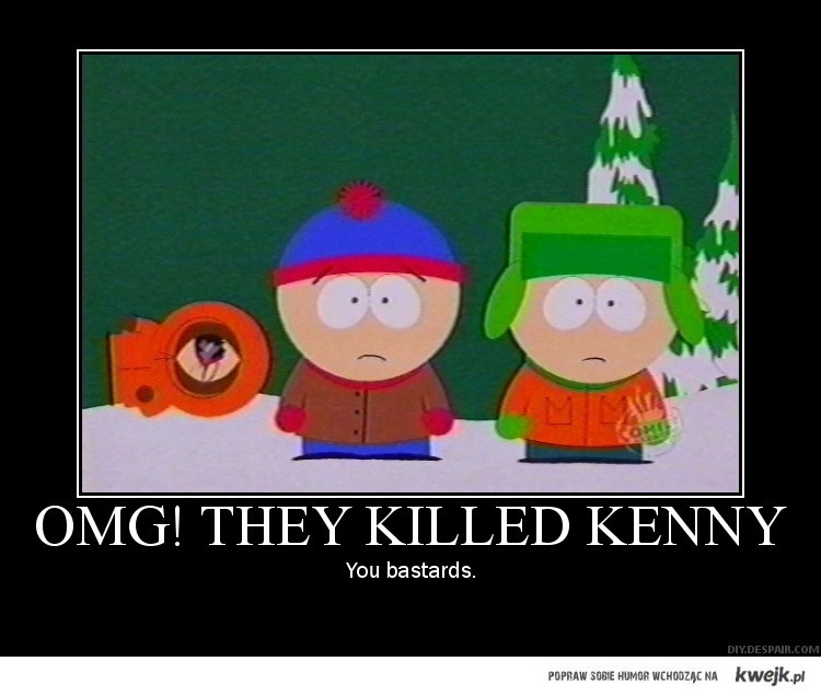OMG They killed Kenny by GuitarGoddess2012