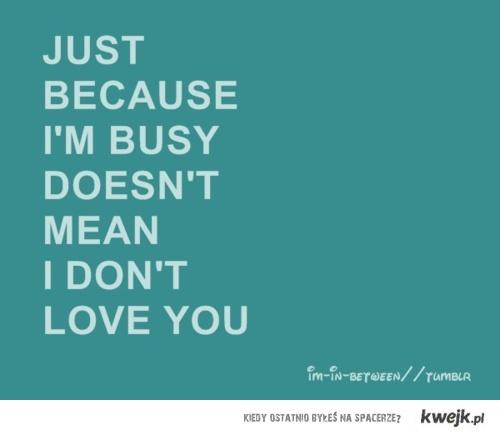 ...love you