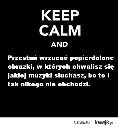 Keep Calm baby..