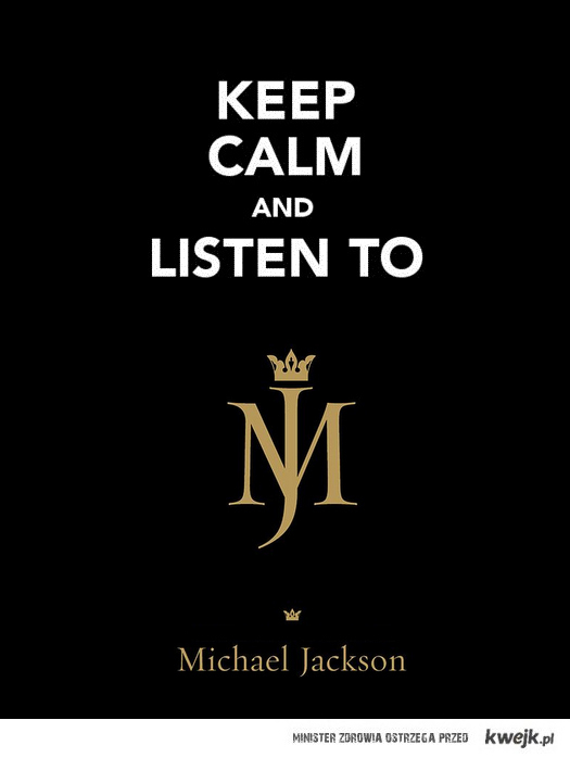 Keep Calm and Listen to...