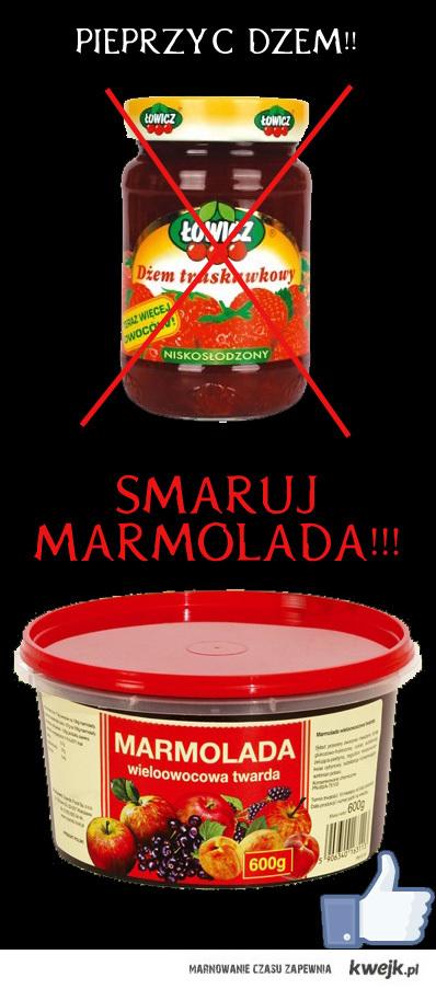 Smaruj Marmoladą!!