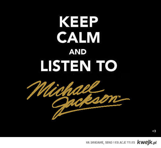 Keep calm, MJ