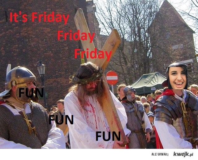 Friday friday