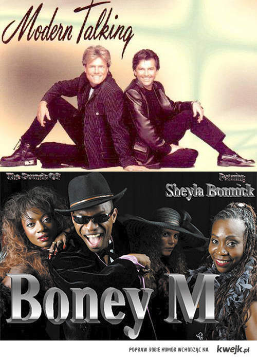 Modern Talking, Boney M...
