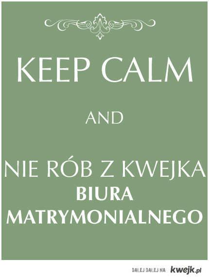 Keep calm singles!