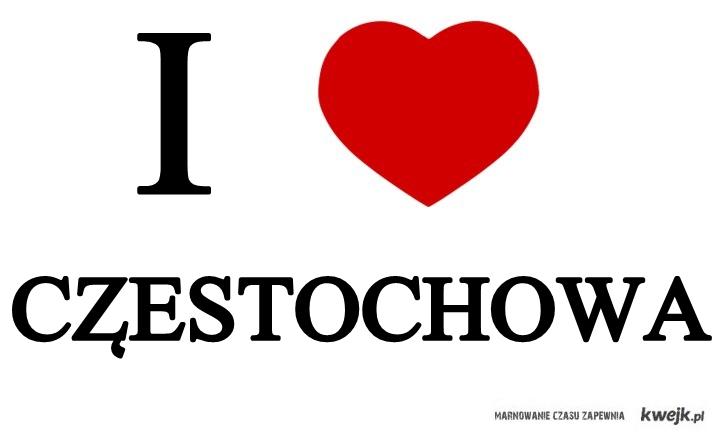I love częstochowa
