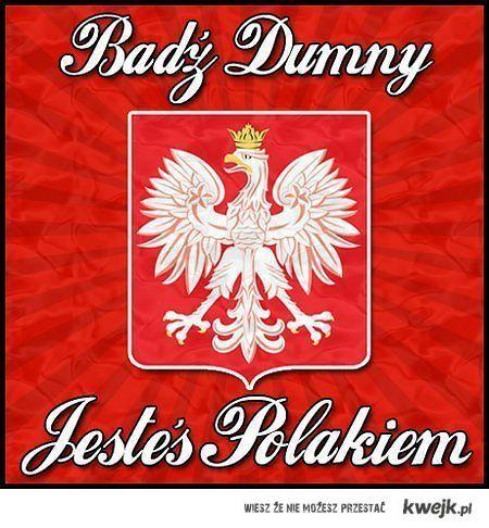 Bądź dumny z POLSKI