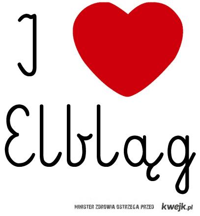 I love Elbląg