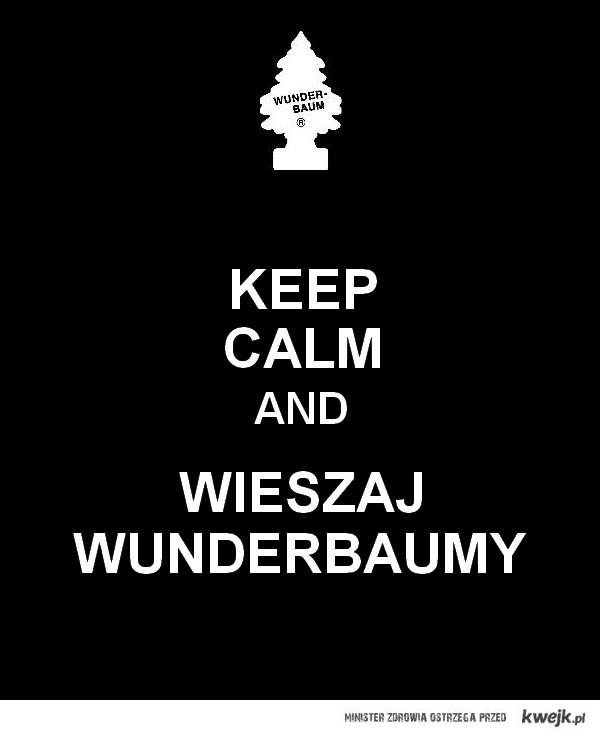 Keep calm and wieszaj wunderbaumy