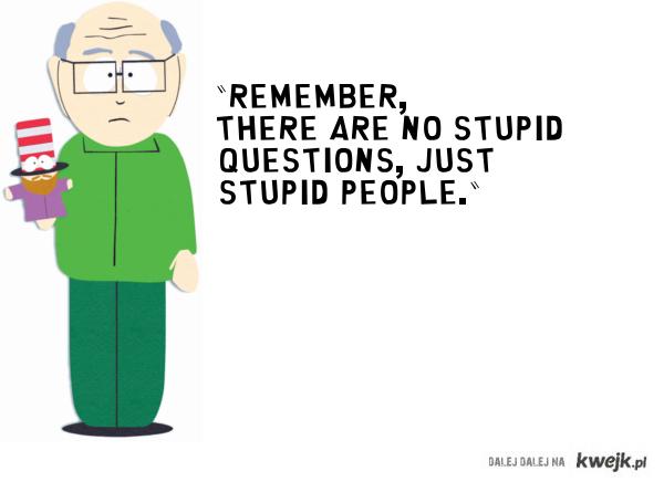 Mr. Garrison - Quote