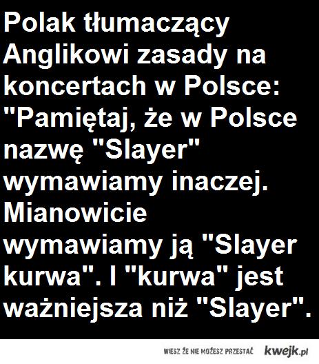 Jak się wymawia Slayer?