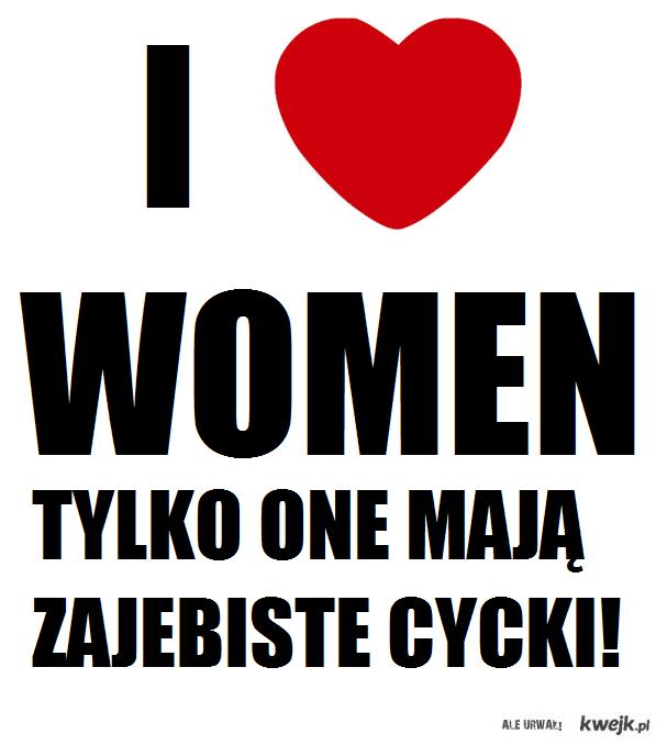 I love WOMEN
