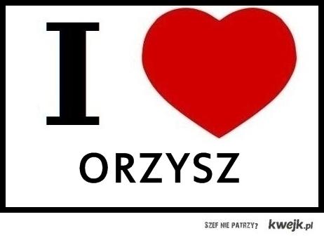 I love Orzysz