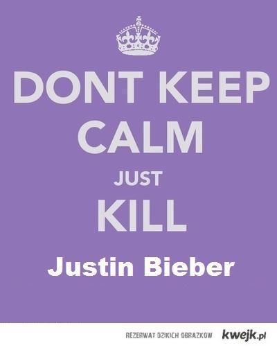 just kill