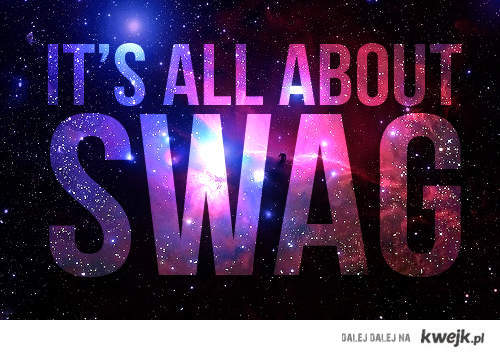 It's all about SWAG !