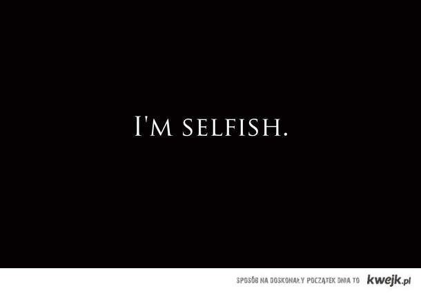 Im Selfish