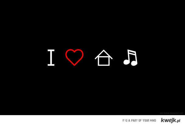 I <3 house music