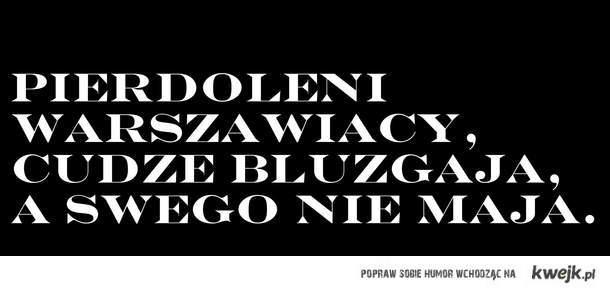 Pierdoleni Warszawiacy