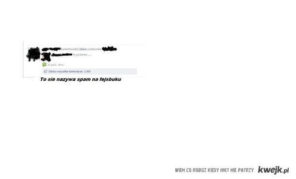 To sie nazywa spam na fejsbuku
