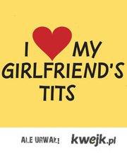 I love my girlfriend's tits- pokaż na FB jak bardzo kochasz je!!
