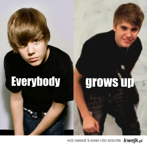 Everybody grows up