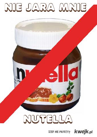 Nie jara mnie Nutella
